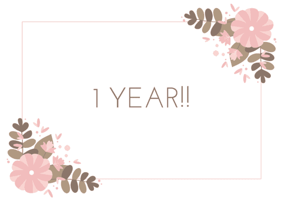 1 YEAR!!